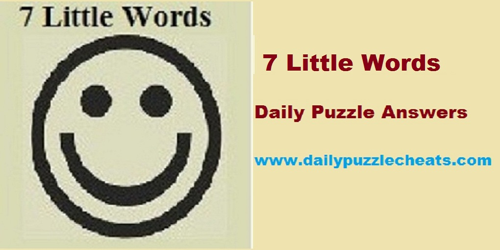 7 Little Words January 8 2019 Daily Puzzle Answers