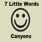 7 Little Words Canyons Level 9 Answers