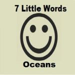 7 Little Words Oceans Level 244 Answers