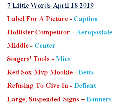 7 little words April 18 Answers