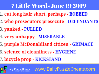 7 little words daily puzzle answers June 19 2019