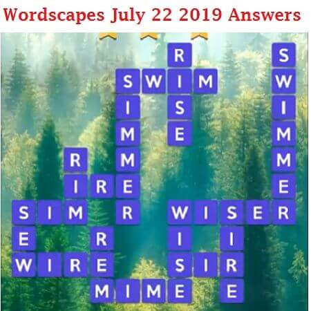Wordscapes July 22 2019 answers