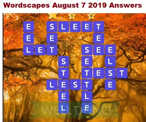 Wordscapes August 7 2019 answers
